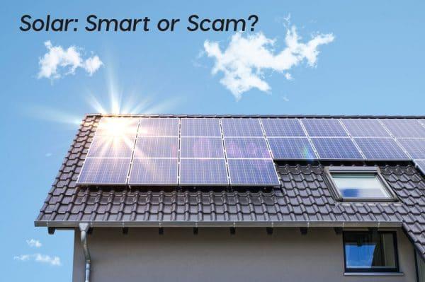 Solar-smart-or-scam